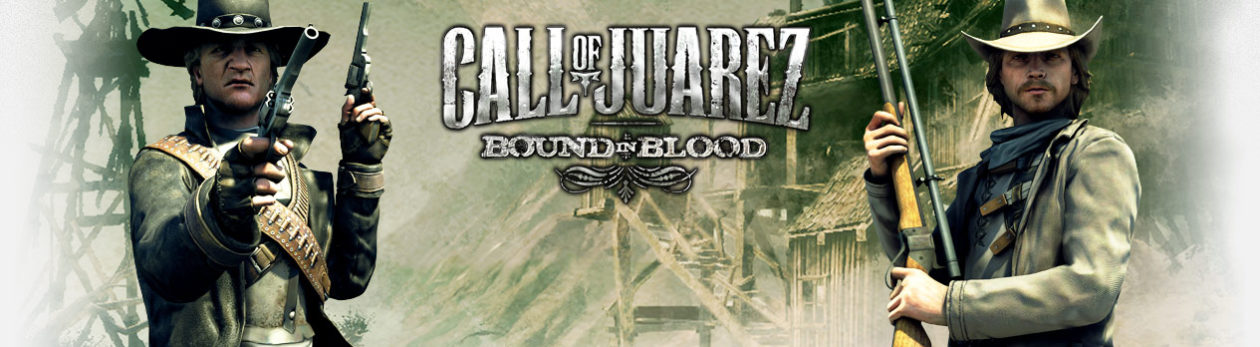 Review: Call of Juarez – Bound in Blood
